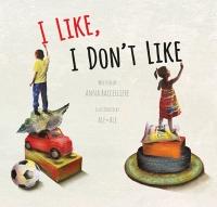 I Like, I Don't Like