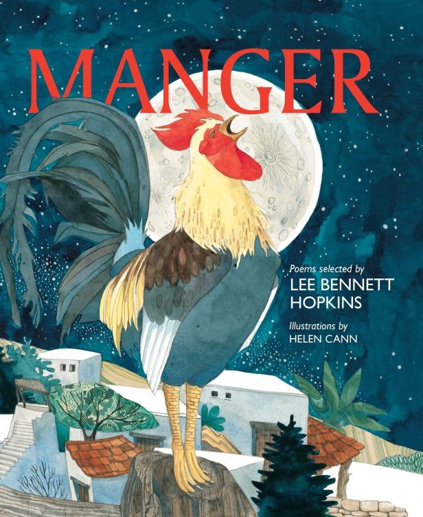 Manger by Lee Bennett Hopkins Helen Cann