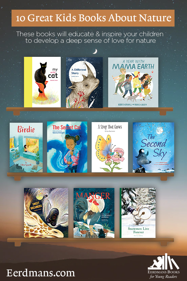 Great Kids Books About Nature top best children books nature