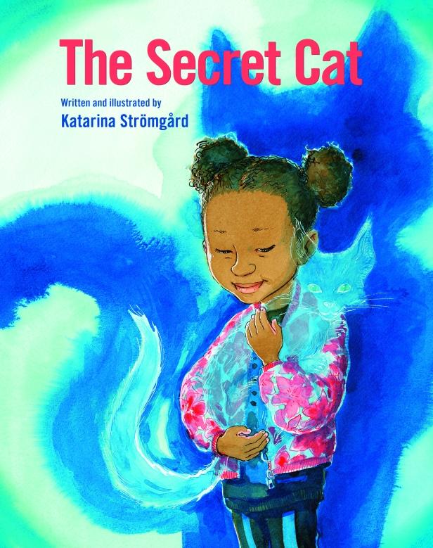 The Secret Cat by Katarina Strömgård