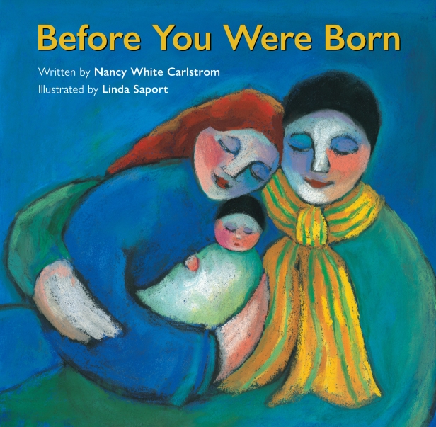 Before You Were Born illustrated childrens books for kids picture book