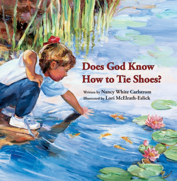 Does God Know How to Tie Shoes childrens book kids stories bible