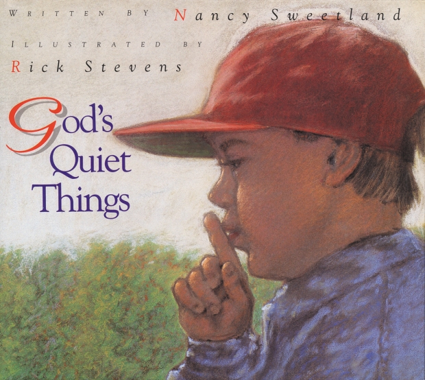 God's Quiet Thing illustrated childrens books for kids stories