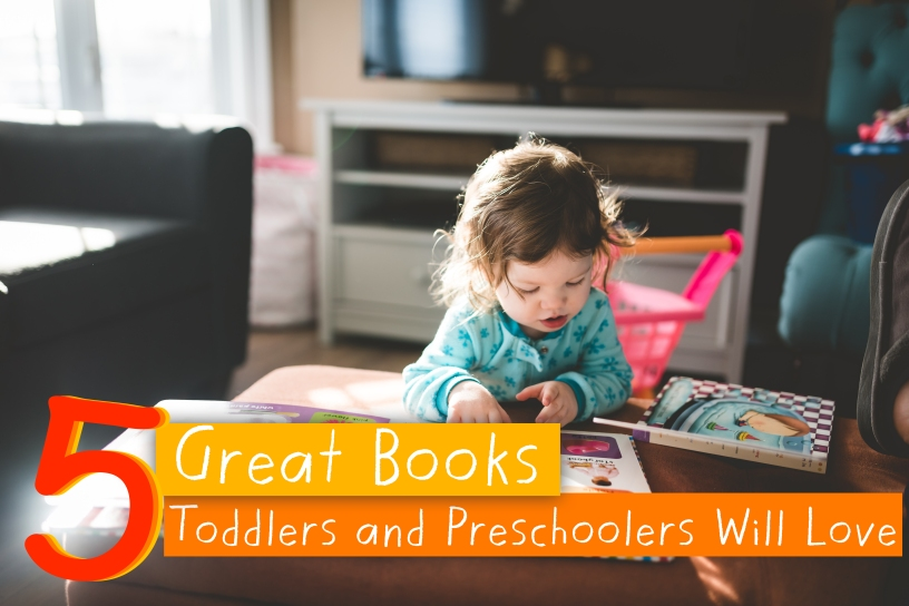 great books for toddlers and preschoolers kids books childrens books