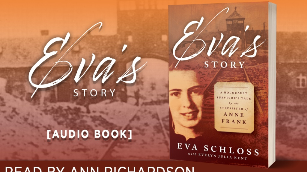 Eva's Story Eva Schloss A Survivor's Tale by the Stepsister of Anne Frank audiobook