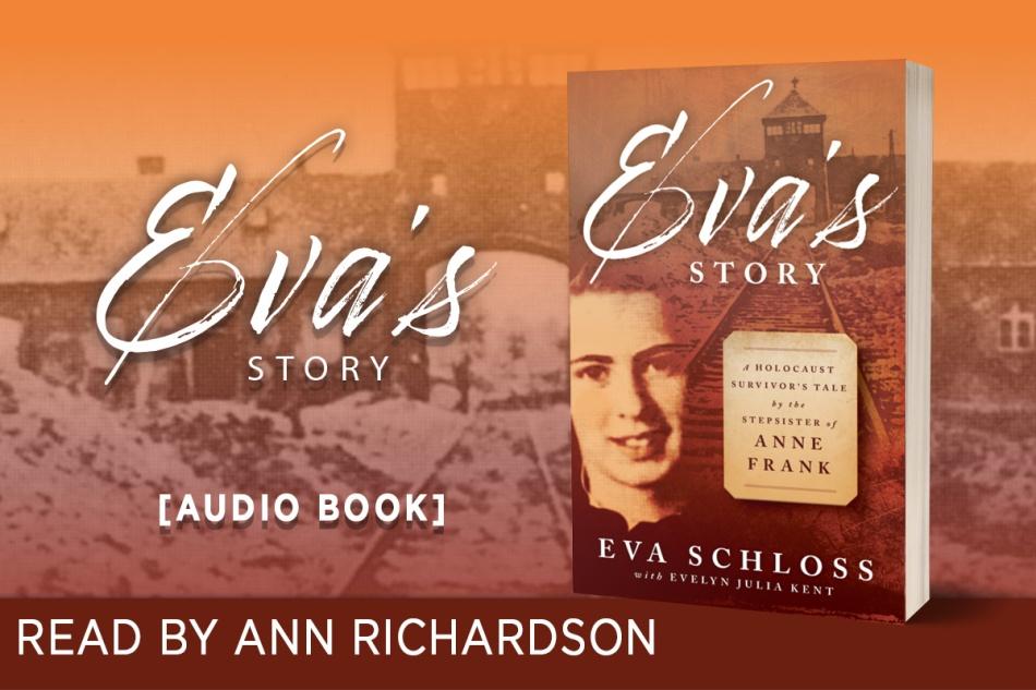 Eva's Story Eva Schloss A Survivor's Tale by the Stepsister of Anne Frank audiobook
