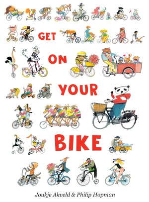 Get On Your Bike Children's illustrated picture book about friendship kids illustrated book
