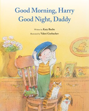 Good Morning, Harry - Good Night, Daddy Childrens illustrated books for kids