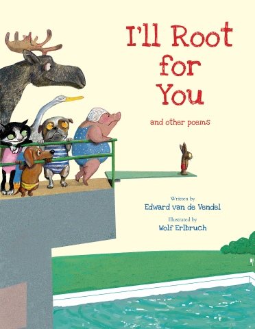 I'll Root for You Illustrated Kids Poems Books for kids poems poetry for young adults