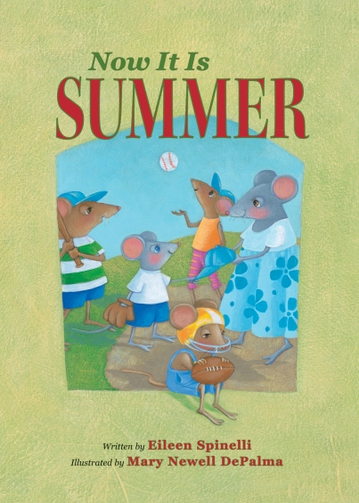 Now It Is Summer picture book for children kidlit