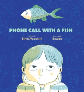 Phone Call with a Fish Children's illustrated picture book about friendship kids illustrated book