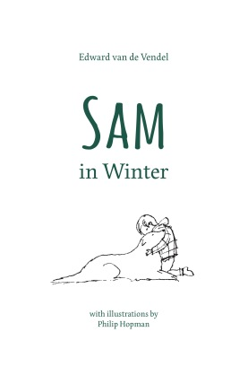 Sam in Winter Childrens illustrated books for kids