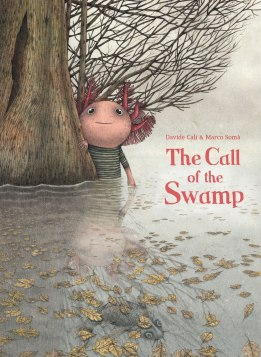 The Call of the Swamp Childrens illustrated books for kids