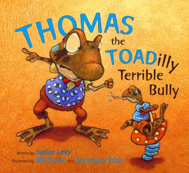 Thomas the Toadilly Terrible Bully Illustrated picture books for children books kids literature kidlit bullying