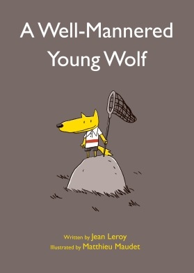A Well-Mannered Young Wolf childrens illustrated books kids
