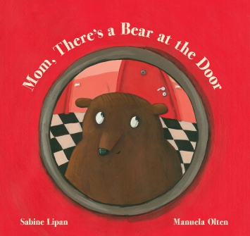 Mom, There's a Bear at the Door childrens illustrated books kids