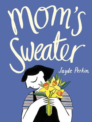 Mom's Sweater childrens illustrated picture books kids