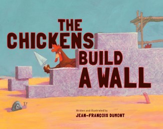 The Chickens Build a Wall childrens illustrated picture books kids