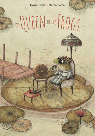 The Queen of the Frogs childrens illustrated books kids