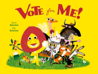 Vote for Me! childrens illustrated picture books kidslit