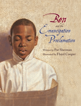 Ben and the Emancipation Proclamation children illustrated picture book