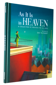 As It is in Heaven illustrated picture book for children prayer book