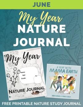 JUNE My Year Nature Journal Free Printable teachers pay teachers