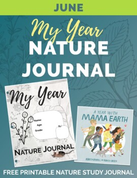 JUNE My Year Nature Journal Free Printable teachers pay teachers