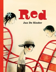 RED children's book by Author and Illustrator Jan De Kinder kids books