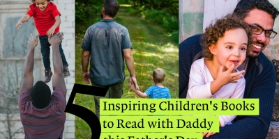 Beautiful inspiring children's pictures books for fathers day