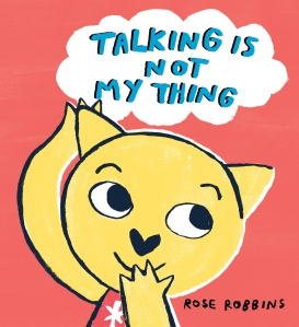 Talking is Not My Thing kids book