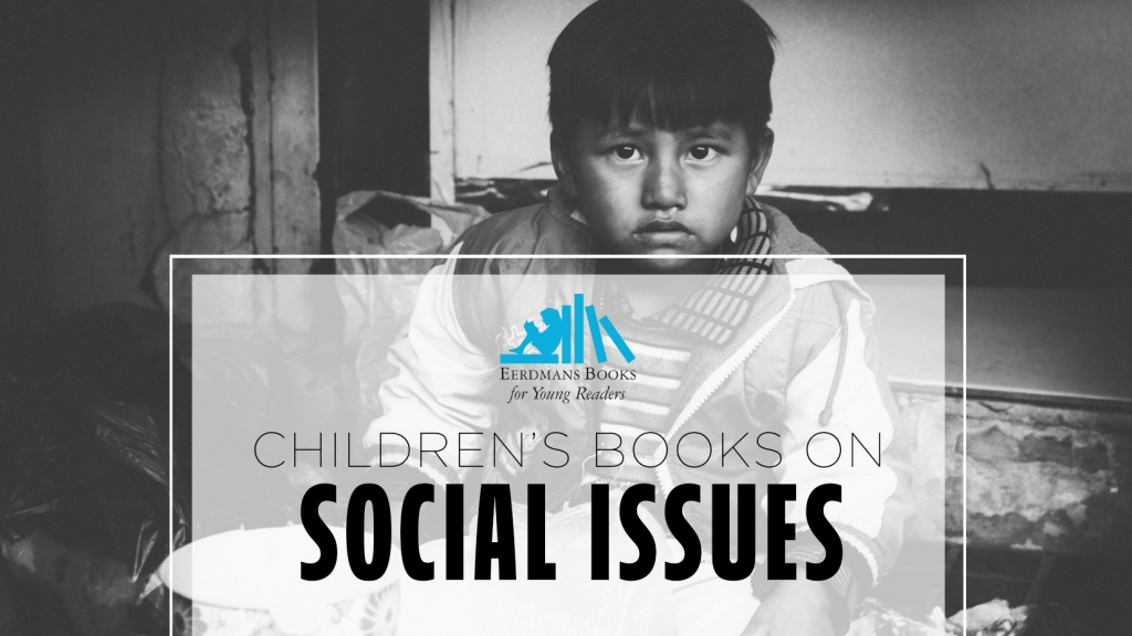 Children's books on SOCIAL ISSUES kids books
