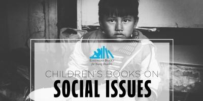 Children's books on SOCIAL ISSUES kids books