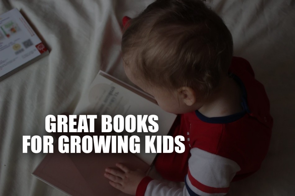 Great Books for Growing Kids books for children