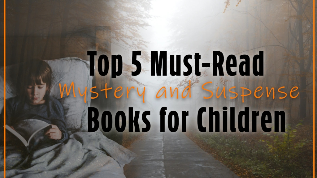 mystery books for children suspense books for kids