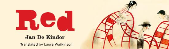 RED children's book by Author and Illustrator Jan De Kinder kids Laura Watkinson