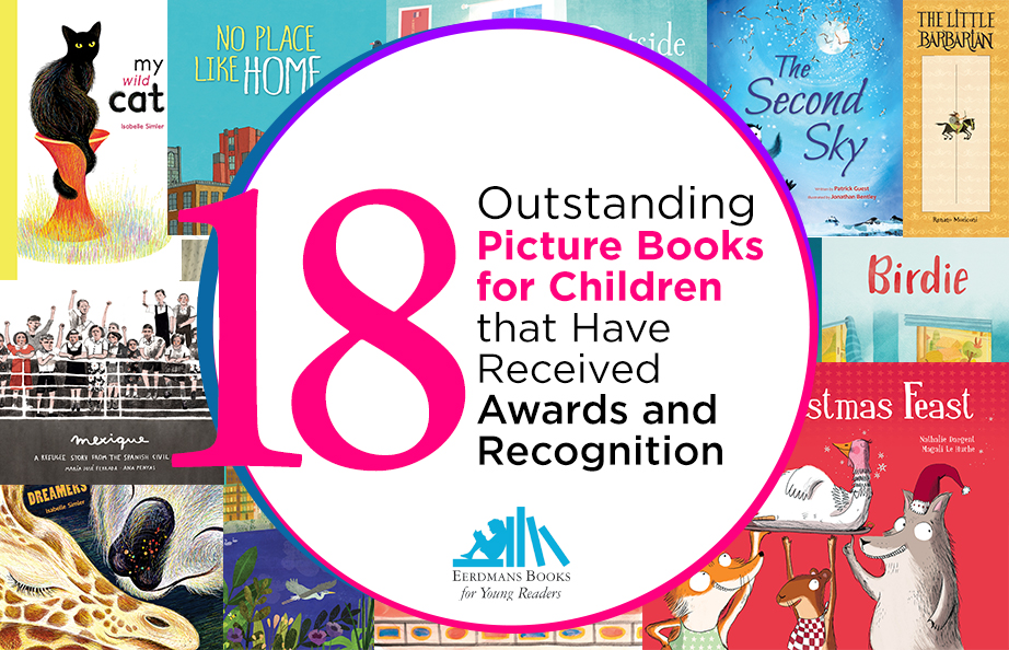 18 Outstanding Picture Books for Children that Have Received Awards and Recognition