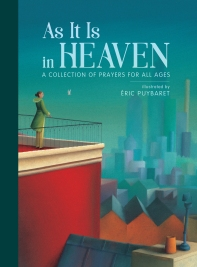 As It Is in Heaven illustrated picture book for kids