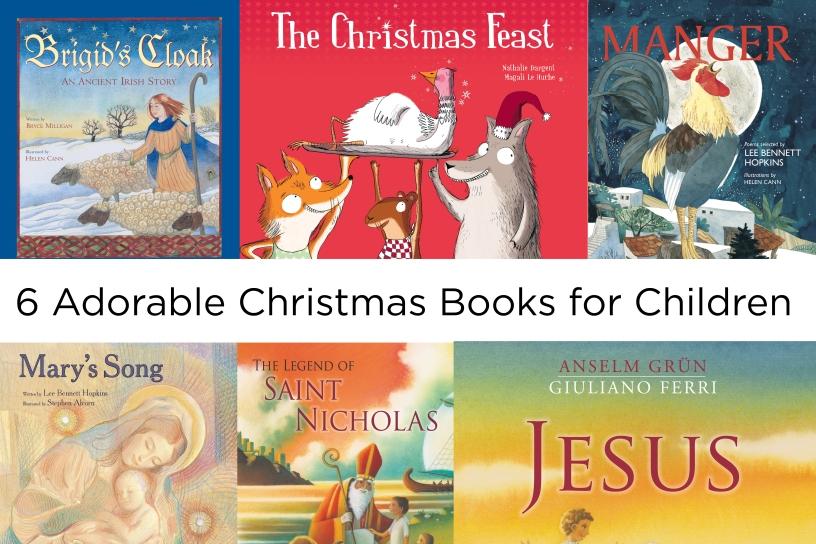 6 Adorable Christmas Books for Children