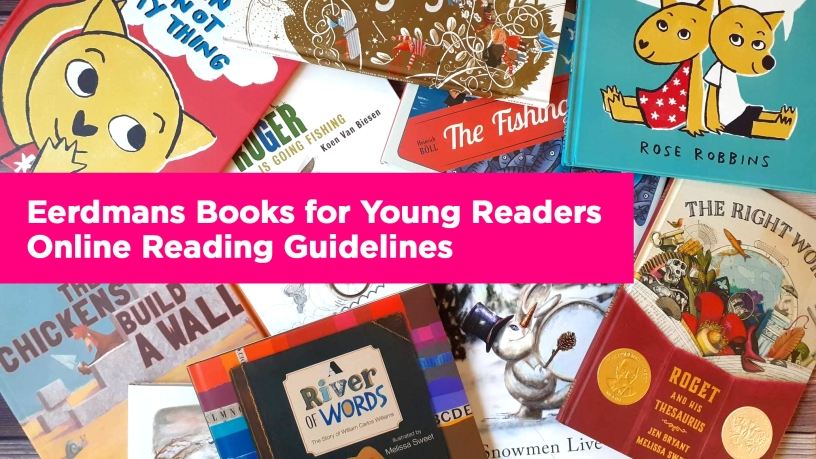 Eerdmans Books for Young Readers Online Reading Guidelines