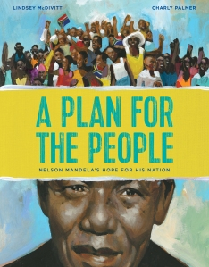 A Plan for the People Nelson Mandela