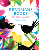 Eerdmans Books for Young Readers Spring 2021 Children's Books Catalog