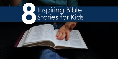 Inspiring Bible Stories for Children Bible