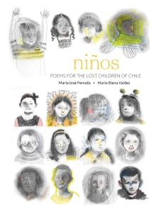 Niños Poems for the Lost Children of Chile