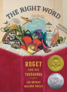 The Right Word Roget and His Thesaurus book for children